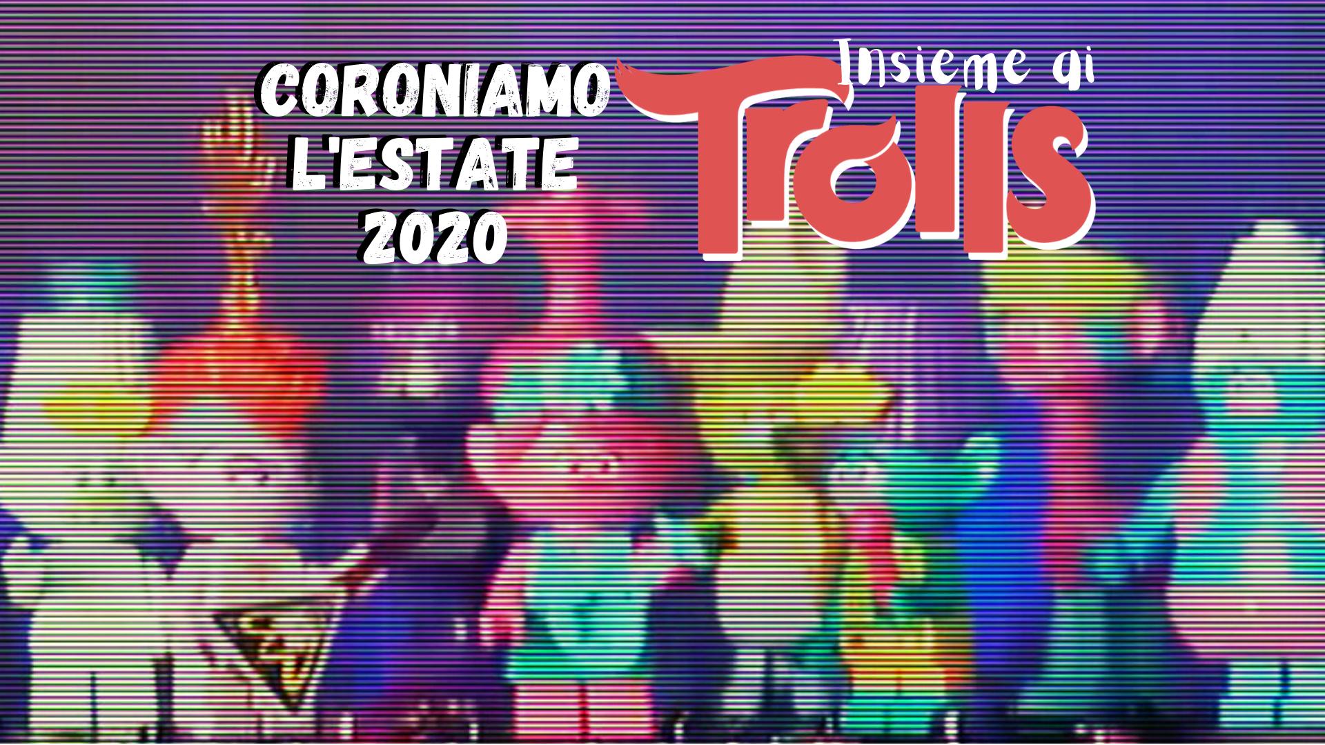 """""""CORONIAMO"""" L'ESTATE 2020"""
